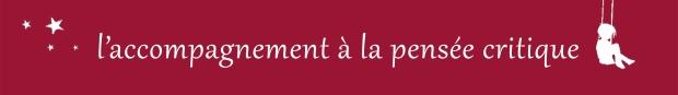 LesCandides - accomp pensée critique